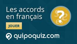 Jeu-questionnaire de Quipo Quiz sur les accords en français
