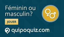 Jeu-questionnaire de Quipo Quiz sur le féminin ou masculin