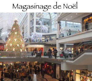 magasinage en québécois = shopping en France