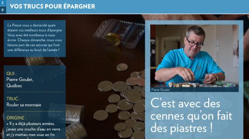 Le proverbe québécois «c'est avec des cennes qu'on fait des piastres»