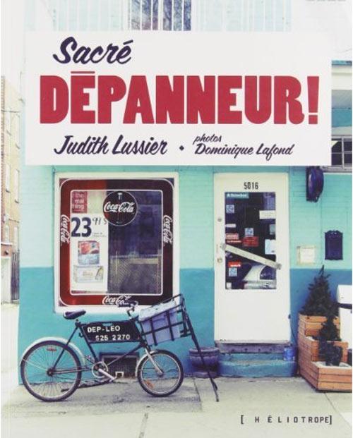 Couverture du livre Sacré dépanneur aux Éditions Héliotrope.