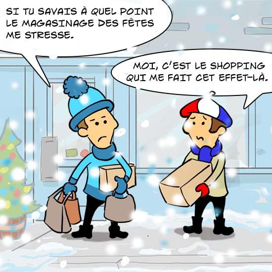 Un Québécois et un Français font la file devant un magasin. Le Québécois dit « Faire mon magasinage de Noël dans le temps de la COVID, je trouve ça plate rare ». Le Français dit « Moi, c'est faire mon shopping à distance que je trouve barbant.»