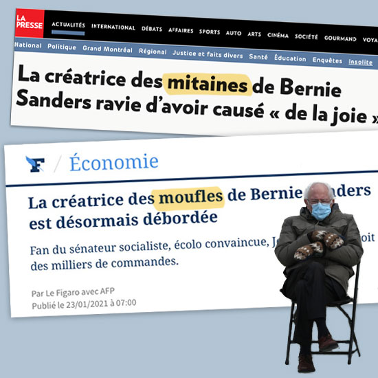 Deux titres de journaux parle de Bernie Sanders, le journal québécois titre Les mitaines de Bernie Sanders, le journal français titre Les moufles de Bernie Sanders.