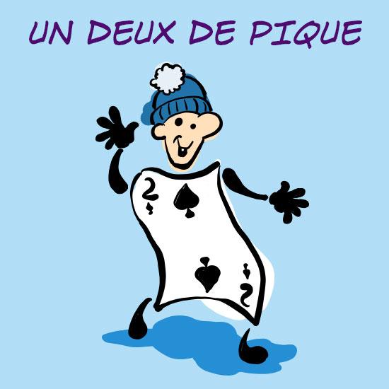 Illustration de l'expression québécoise « un deux de pique »