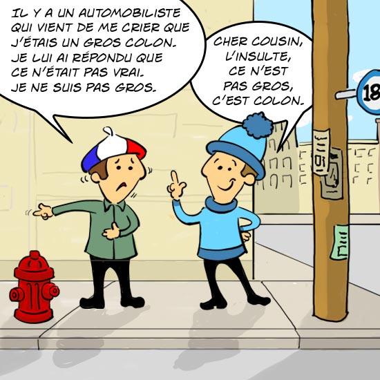 Un Québécois explique à un Français pourquoi le mot colon est une insulte.
